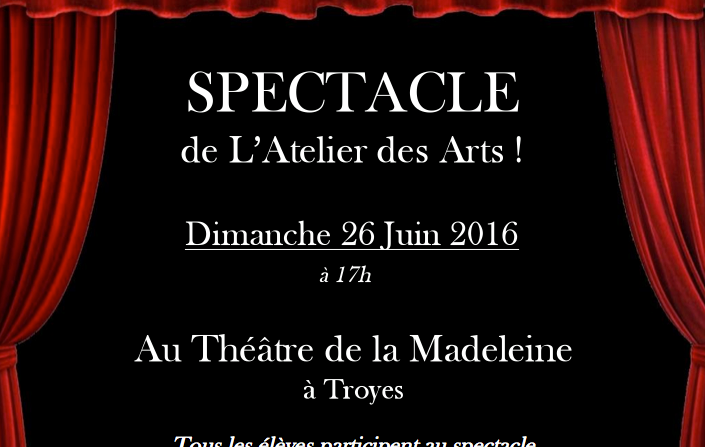 SPECTACLE DE L'ATELIER DES ARTS